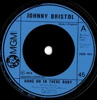 Johnny Bristol / Hang On In There Baby(7