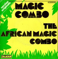 "The African Magic Combo / Magic Combo (7"")"