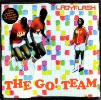 GO! TEAM / LADYFLASH (7