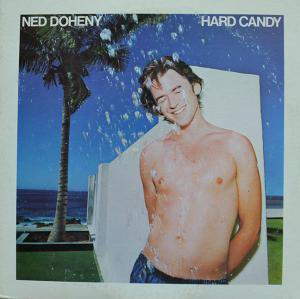 NED DOHENY / HARD CANDY (LP)