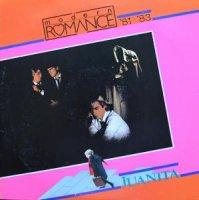 MODERN ROMANCE / JUANITA ('81-'83) (LP)
