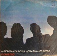 O Quarteto / Antologia Da Bossa Nova 20 Anos Depois(LP)