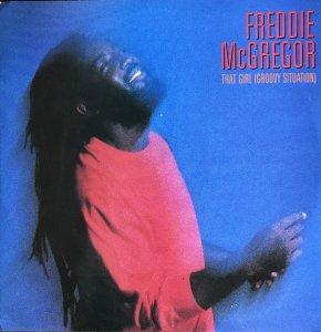"Freddie McGregor / That Girl (Groovy Situation)(12"")"