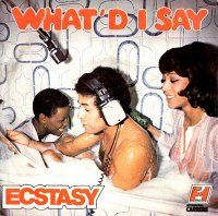 Ecstasy / What'd I Say(7