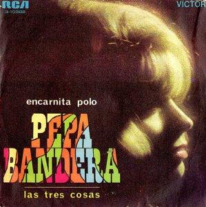 Encarnita Polo / Pepa Bandera / Las Tres Cosas (7