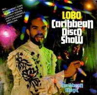 Lobo / Caribbean Disco Show (7