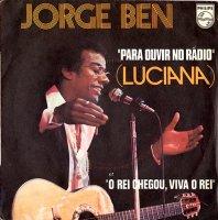 Jorge Ben / Para Ouvir No Radio (Luciana) (7