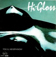 "Hi Gloss / You'll Never Know (7"")"
