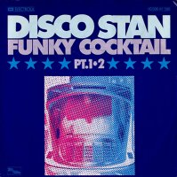 Disco Stan / Funky Cocktail (7