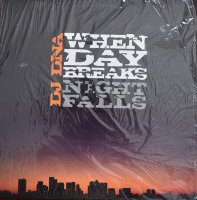 DJ DNA / When Day Breaks, Night Falls (12