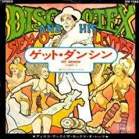 DISCOTEX AND HIS SEX-O-LETTES / GET DANCIN' (7