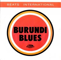 Beats International / Burundi Blues (7