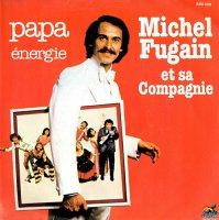 Michel Fugain Et Sa Compagnie / Papa / Energie(7