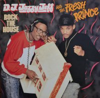D.J. Jazzy Jeff And The Fresh Prince /  Rock The House (LP)