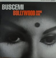 BUSCEMI / BOLLYWOOD SWING KING (12