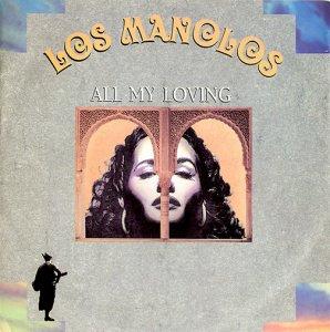 Los Manolos / All My Loving (7