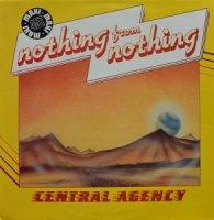 【訳有特価】Central Agency / Nothing From Nothing (12