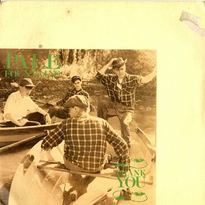 PALE FOUNTAINS / THANK YOU  (7