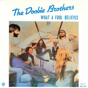 The Doobie Brothers / What A Fool Believes (7