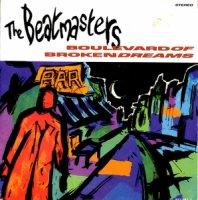 The Beatmasters / Boulevard Of Broken Dreams (7