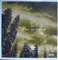 Hird / I Love You My Friends (12