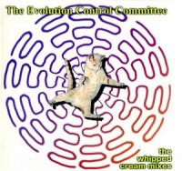 EVOLUTION CONTROL COMMITTEE / REBEL WITHOUT A PAUSE( 7