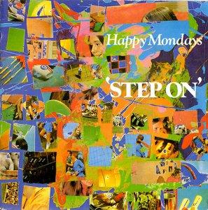 Happy Mondays / Step On (7