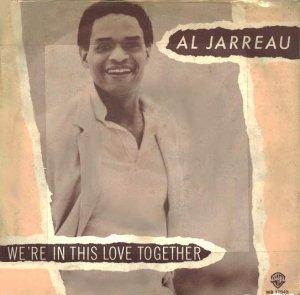 Al Jarreau / We're In This Love Together (7