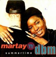 Martay 'n' DBM / Summertime (7