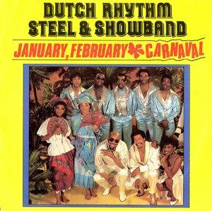 DUTCH RHYTHM STEEL & SHOWBAND / JANUARY, FEBRUARY (7