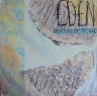 EVERYTHING BUT THE GIRL / EDEN (LP)