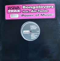 Bongoloverz Feat. An-Tonic / Power Of Music (12