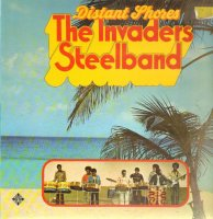 The Invaders Steelband / Distant Shores (LP)