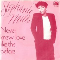 STEPHANIE MILLES / NEVER KNEW LOVE LIKE THIS BEFORE (7