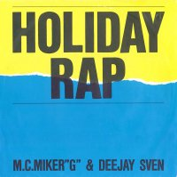 M.C. MIKER G & DEEJAY SVEN / HOLIDAY RAP (7