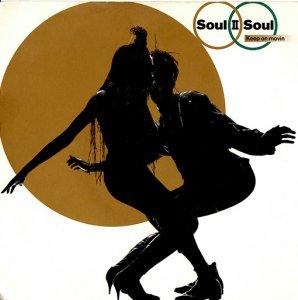 Soul II Soul / Keep On Movin (7