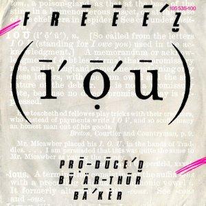 FREEEZ / I.O.U (7