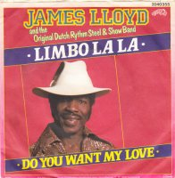 James Lloyd And The Original Dutch Rythm Steel & Show Band / Limbo La La (7