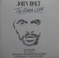 John Holt / Too Much Love (LP)