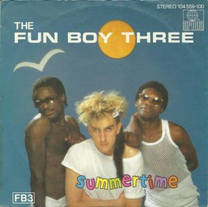 The Fun Boy Three / Summertime (7