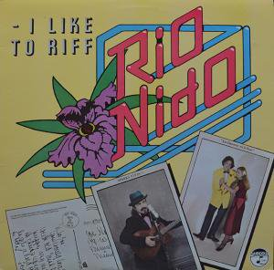 Rio Nido / i like to riff (LP)