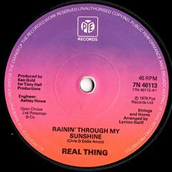 Real Thing / Rainin' Through My Sunshine  (7