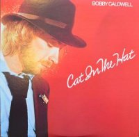BOBBY CALDWELL / CAT IN THE HAT (LP)