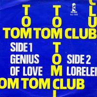 Tom Tom Club / Genius Of Love (7