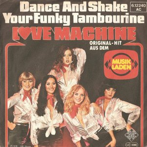 The Love Machine / Dance And Shake Your Funky Tambourine (7