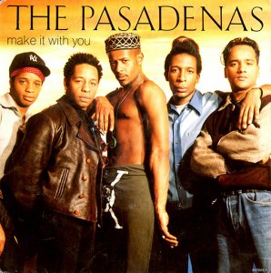 The Pasadenas / Make It With You (7