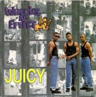 Wrecks-N-Effect / Juicy (7