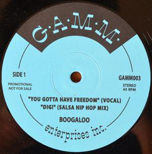 BOOGALOO / YOU GOTTA HAVE FREEDOM (12