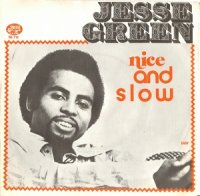 Jesse Green / Nice And Slow (7