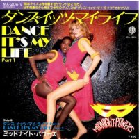 MIDNIGHT POWERS / DANCE IT'S MY LIFE (PART 1) (7